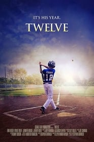 Twelve (2019) Watch Online Free