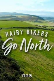 The Hairy Bikers Go North 2021