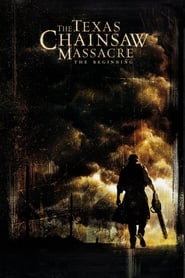 Poster The Texas Chainsaw Massacre: The Beginning 2006