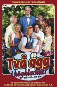 Två ägg i högklackat 2006