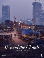 Beyond the Clouds streaming vf