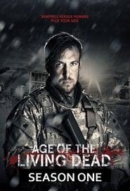 Age of the Living Dead: Season 1