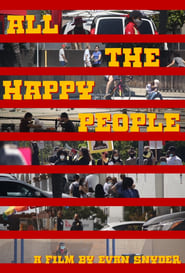 All the Happy People (2021)