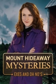 Mount Hideaway Mysteries: Exes and Oh No's