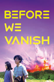 Poster Before We Vanish