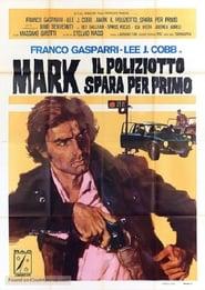 Mark il poliziotto spara per primo 1975