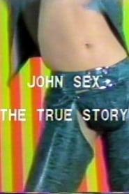 John Sex: The True Story 1983