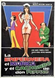 La enfermera, el marica y el cachondo de Don Pepino 1981