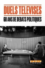 Duels télévisés, 60 ans de débats politiques 2021