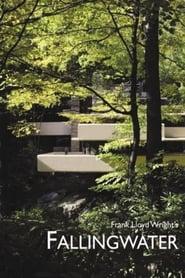 مترجم أونلاين و تحميل Frank Lloyd Wright's Fallingwater 2005 مشاهدة فيلم