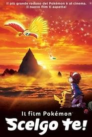 Il film Pokémon – Scelgo te!