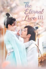 The Eternal Love - Season 3 (2021) poster