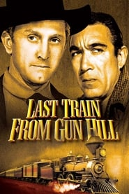 Last Train from Gun Hill (1959)