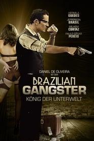 Brazilian Gangster - König der Unterwelt 2010