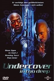 Undercover - In Too Deep