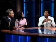 Real Time with Bill Maher Season 2 Episode 13 : August 13, 2004