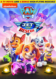 Paw Patrol: Jet To The Rescue  : The Movie | Watch Movies Online