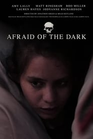 Afraid of the Dark (2021)