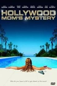 The Hollywood Mom's Mystery 2004