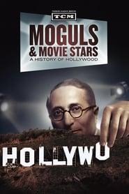 Moguls & Movie Stars: A History of Hollywood 2010