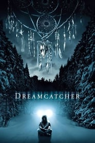 Dreamcatcher : l'attrape-rêves (2003)