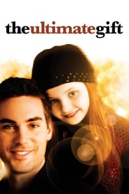 Nonton Film The Ultimate Gift (2006)
