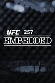 مشاهدة مسلسل UFC 257 Embedded مترجم أون لاين بجودة عالية