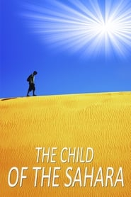 The Child of the Sahara