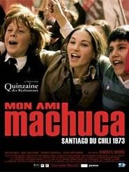 Regarder Mon ami Machuca