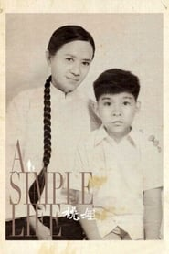 Nonton A Simple Life (2011) Film Subtitle Indonesia Streaming Movie Download