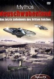 Ufos - Mythos Neuschwabenland - Das letzte Geheimnis des 3.Reiches