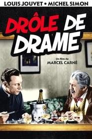 Drôle de drame 1937