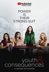 Youth & Consequences - Season 1