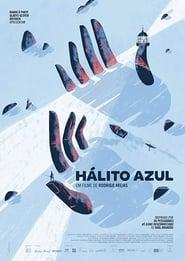 Hálito Azul (2018)