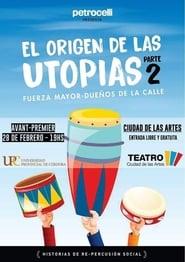 مشاهدة فيلم El origen de las utopías مترجم