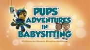 Pups' Adventures in Babysitting