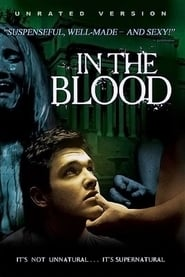 In the Blood 2006