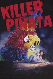مشاهدة فيلم Killer Piñata 2017 مترجم أون لاين بجودة عالية