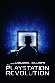 From Bedrooms to Billions: The PlayStation Revolution (2019)