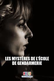 Les Mystères de l'école de gendarmerie (2021)