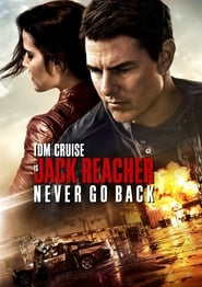 Poster for the movie, 'Jack Reacher: Never Go Back'