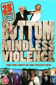 Bottom Mindless Violence 2004