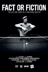 Fact or Fiction: The Life & Times of a Ping Pong Hustler 2014
