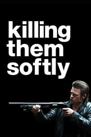 Killing Them Softly (2002)