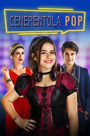 Cenerentola Pop (2019)
