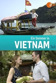 Un verano en Vietnam (2018) Ein Sommer in Vietnam