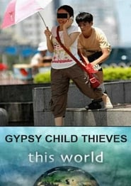 Gypsy Child Thieves (2009)