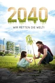 2040 – Wir retten die Welt!
