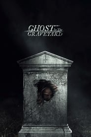 Ghost in the Graveyard(2019)