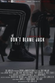 Don't Blame Jack 2019
